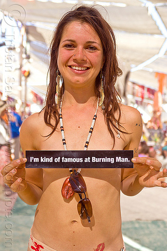 famous girl - burning man 2012, bumper sticker, bumper stickerpeople, burning man, center camp, famous burner, topless woman